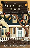 At Death's Door (Juniper Grove Cozy Mystery) (Volume 3) by  Karin Kaufman in stock, buy online here