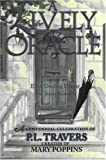 """LIVELY ORACLE: A Centennial Celebration of P.L. Travers, Creator of """"Mary Poppins"""""""