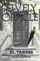 Lively Oracle: A Centennial Celebration Of P L
