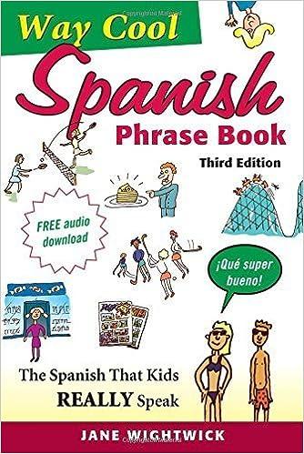 Book Way-Cool Spanish Phrasebook by Wightwick, Jane (2013)
