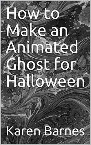 How to Make an Animated Ghost for Halloween
