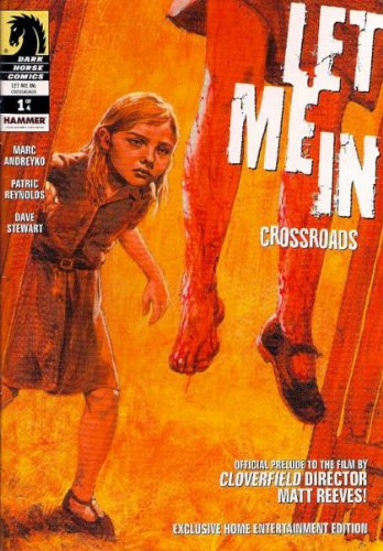 Download Let Me In Crossroads Official Prelude Exclusive Home Entertainment Edition Mini Comic Ashcan (2011) ebook