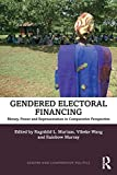 Illustrated by in-depth empirical research from six country studies, Gendered Electoral Financing: Money, Power and Representation in Comparative Perspective is the first cross-regional examination of the nexus between money, gender and political rec...