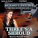 Three's a Shroud: Shell Scott Mystery Series, Book 10 | Richard S. Prather