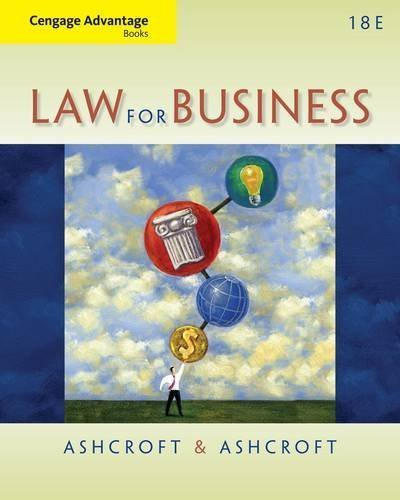 Download Cengage Advantage Books: Law for Business 18th (eighteenth) edition by Ashcroft, John D., Ashcroft, Janet published by South-Western College/West (2013) [Paperback] PDF