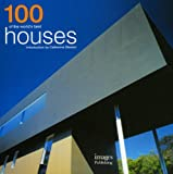 100 of the World's Best Houses, Catherine Slessor, 1864704357