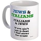 CafePress %2D Jews And Italians Mug %2D
