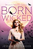 Born Wicked, Jessica Spotswood, 0142421871