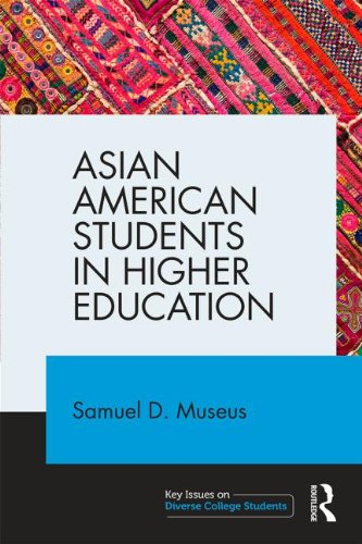 Asian American Students in Higher Education (Key Issues on Diverse College Students)