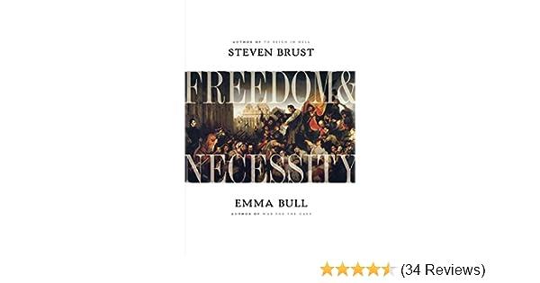 Freedom And Necessity Steven Brust Emma Bull 9780765316806