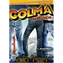 Colma: The Musical [DVD]
