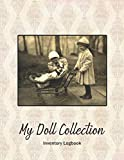 My Doll Collection Inventory Logbook - Children