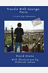 Travels With George: Paris: A Cat's Eye Adventure Paperback