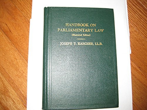 Handbook of Parliamentary Law Joseph T. Karcher