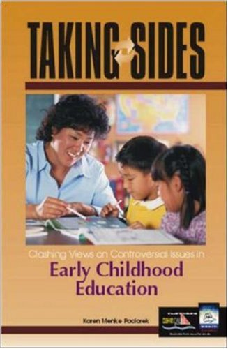 Taking Sides Early Childhood Education: Clashing Views on Controversial Issues in Early Childhood Education