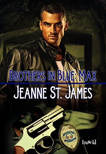 Brothers in Blue: Max by [St. James,Jeanne]