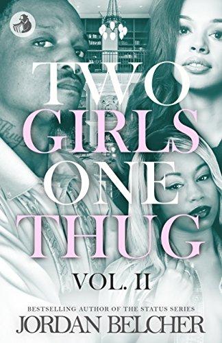 Two Girls One Thug Vol. 2