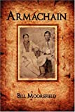 Armachain, Bill Moorefield, 0595532136