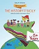 img - for My First Book of Sicilian History: Thirteen Different Cultures in 5000 Years (Sicilian Roots) book / textbook / text book