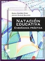 Natación Educativa. Enseñanza Práctica