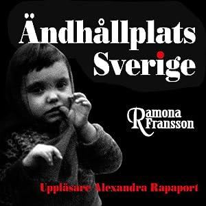 Ändhållplats Sverige [The Swedish Terminus] Audiobook
