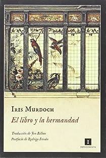 El libro y la hermandad par Murdoch