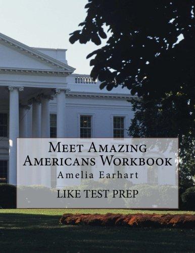 Heroes In History Amelia Earhart (Meet Amazing Americans Workbook: Amelia Earhart (Volume 9))