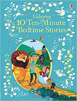 10 Ten-Minute Bedtime Stories (Illustrated Story Collections