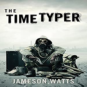 The Time Typer, Book 1 Audiobook