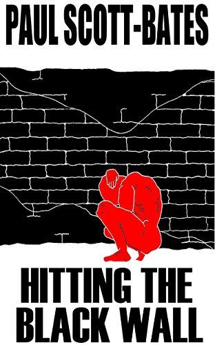 Hitting the Black Wall by [Scott-Bates, Paul]