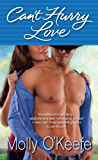 Can't Hurry Love (Crooked Creek Ranch Book 2)