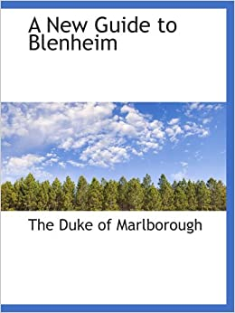 A New Guide to Blenheim