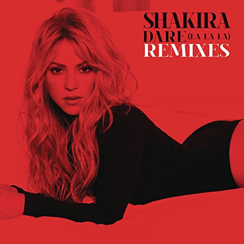 Dare (La La La) Remixes