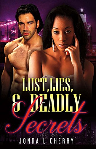 Lust, Lies, And Deadly Secrets PDF