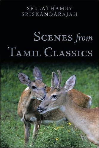 Scenes From Tamil Classics by Sellathamby Sriskandarajah (2010-01-04)