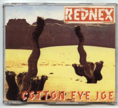 (Cotton Eye Joe (Cd Single, 5 Tracks, Incl. Original Version 3.20 / Madcow Mix 4.46 / Instrumental Version 4.46 / Overworked Mix 6.20))