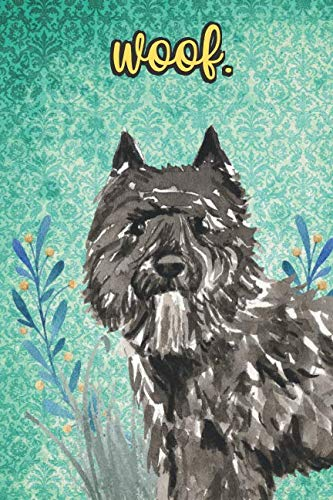Woof: Bouvier des Flandres Pet Dog Notebook and Journal. Funny Book For School Home Office Note Taking, Drawing, Sketching, Diary Use, Notes and Daily Planner and Coloring