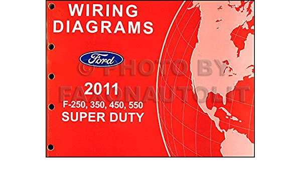 2011 ford f 250 thru 550 super duty wiring diagram manual original 2011 Ford Super Duty Wiring Diagram Locker