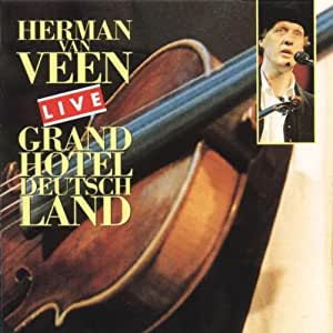 Herman Van Veen Grand Hotel Deutschland