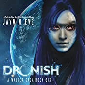 Dronish: A Walker Saga, Book 6 | Jaymin Eve