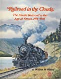 Railroad in the Clouds, William H. Wilson, 0871085100