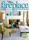 garden design ideas Better Homes and Gardens Fireplace Design & Decorating Ideas, 2nd Edition (Better Homes and Gardens Home)