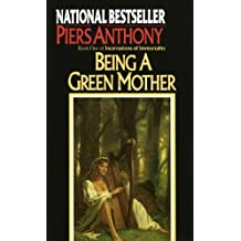 Being a Green Mother (Incarnations of Immortality)