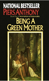 Being A Green Mother Incarnations Of Immortality Book 5