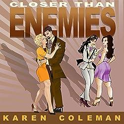 Closer Than Enemies
