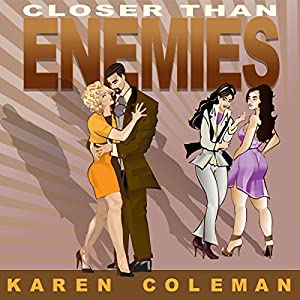 Closer Than Enemies Audiobook