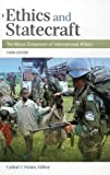 img - for Ethics and Statecraft: The Moral Dimension of International Affairs, 3rd Edition book / textbook / text book