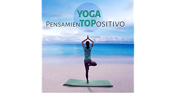 Pensamiento Positivo by Yoga Música Conjunto on Amazon Music ...