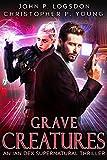 Grave Creatures: An Ian Dex Supernatural Novel, #2 (Las Vegas Paranormal Police Department)