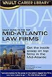 Mid-Atlantic Law Firms, Brian Dalton and Vault Editors, 158131485X